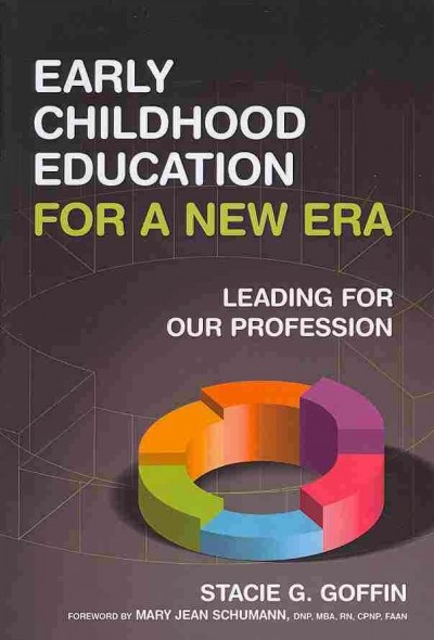 Early childhood education for a new era : leading for our profession /