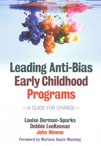 Leading anti-bias early childhood programs : a guide for change /