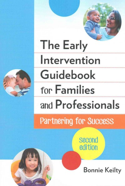The early intervention guidebook for families and professionals : partnering for success /