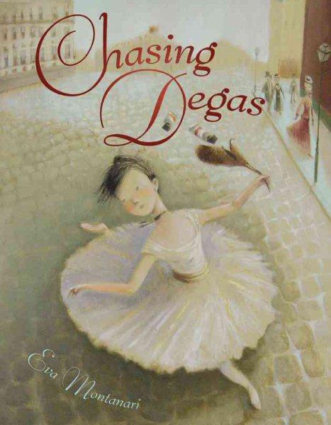 Chasing Degas 封面
