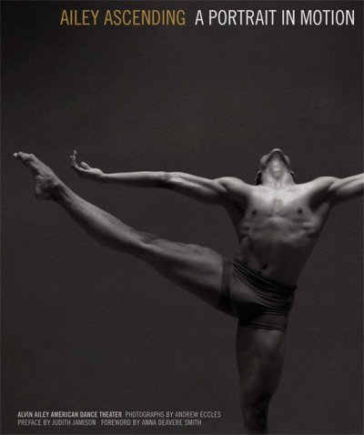 Ailey Ascending : a portrait in motion /