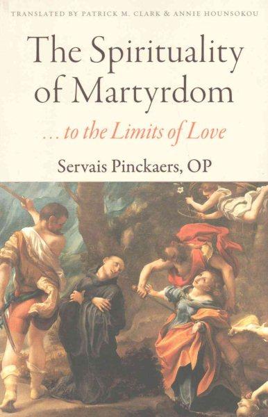 The Spirituality of Martyrdom
