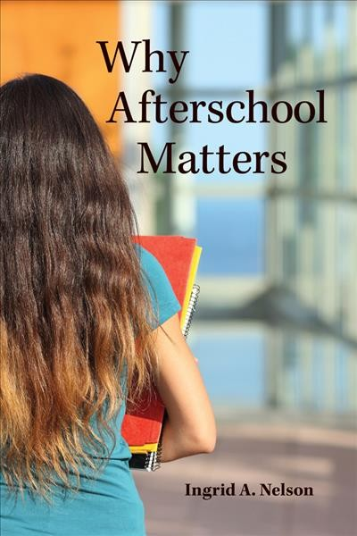 Why Afterschool Matters