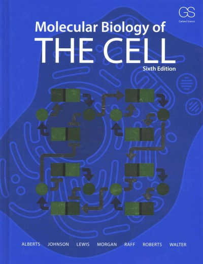 Molecular biology of the cell /