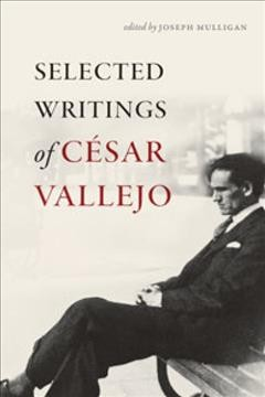Selected Writings of C廥ar Vallejo
