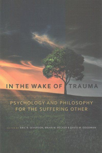 In the Wake of Trauma