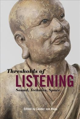 Thresholds of Listening