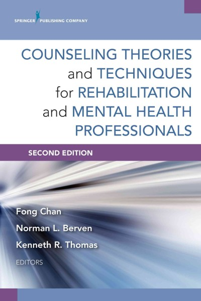 Counseling theories and techniques for rehabilitation and mental health professionals /