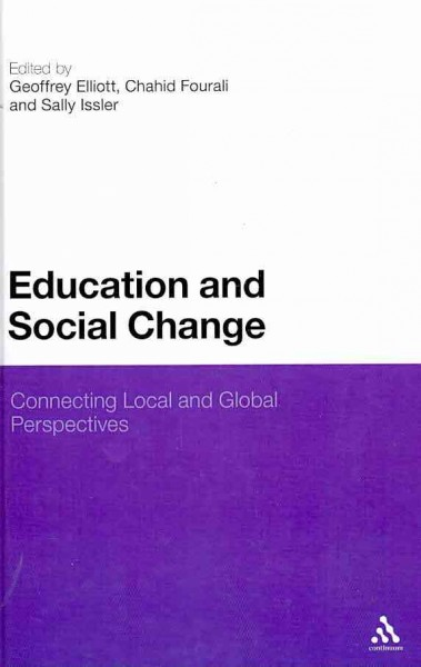 Education and social change : connecting local and global perspectives /