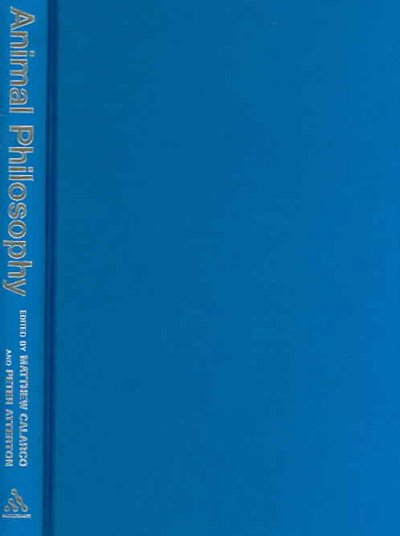 Animal philosophy : essential readings in continental thought /