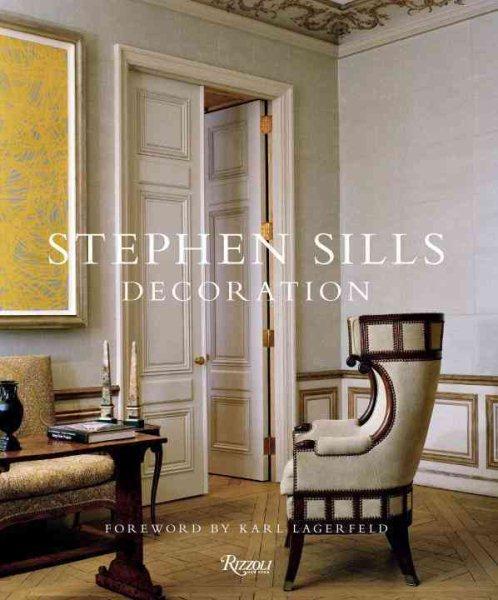Stephen Sills : : decoration