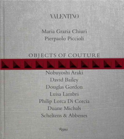 Valentino : : objects of couture
