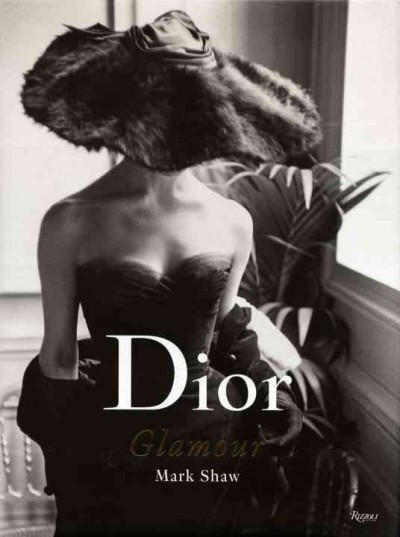 Dior glamour : : photographs from 1952 to 1962