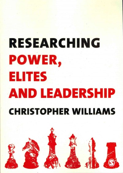 Researching power, elites and leadership /