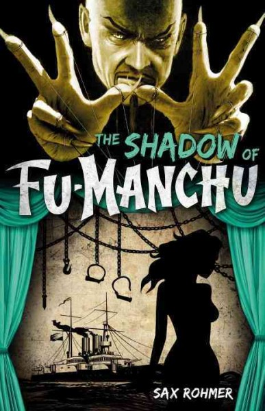 The shadow of Fu-Manchu /