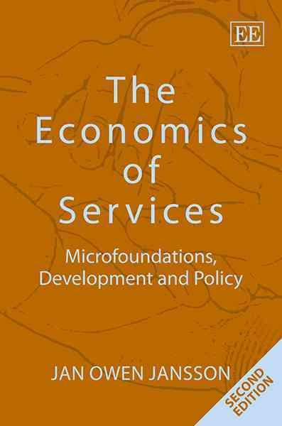 The economics of services : microfoundations, development and policy