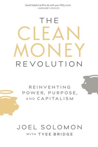 The Clean Money Revolution