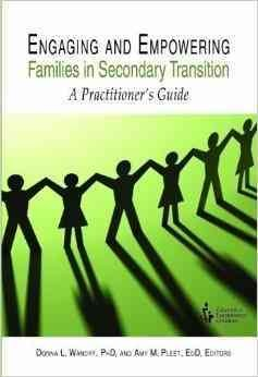 Engaging and empowering families in secondary transition : a practitioner