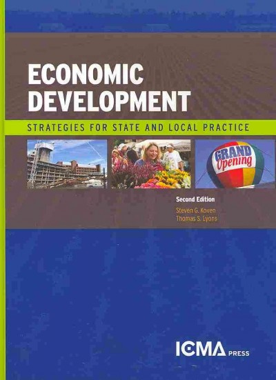 Economic Development : Strategies for State and Local Practice /