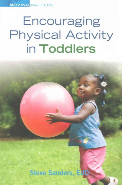 Encouraging physical activity in toddlers /