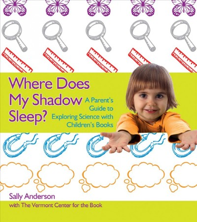 Where does my shadow sleep? : a parents
