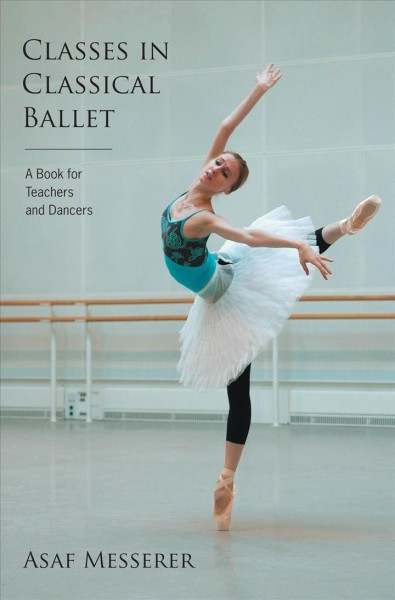 Classes in classical ballet /