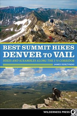 Best Summit Hikes Denver to Vail