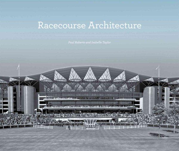 Racecourse architecture /