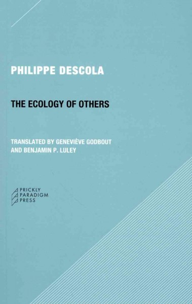 The ecology of others