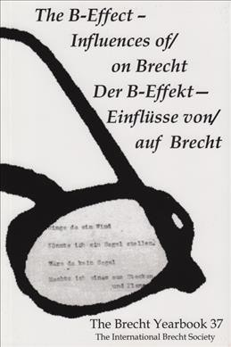 The B-Effect : influences of/on Brecht /