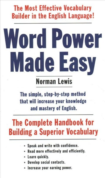 Word power made easy : : the complete handbook for building a superior vocabulary