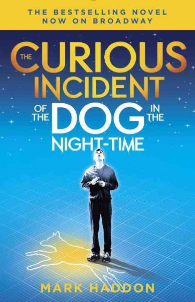 The curious incident of the dog in the night-time /