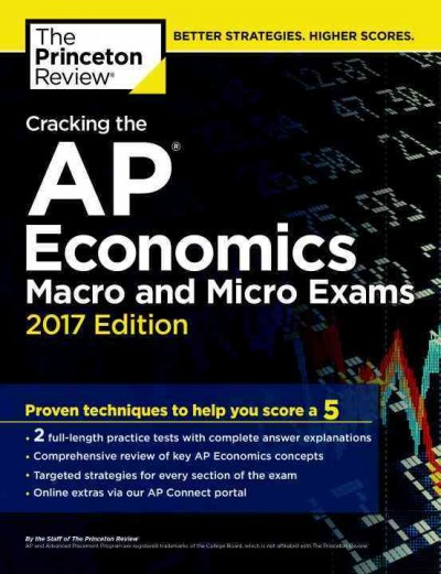 Cracking the AP Economics Macro & Micro Exams 2017