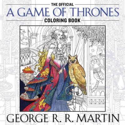 A Song of Ice and Fire:A Game of Thrones Coloring Book 冰與火之歌著色書
