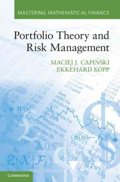 Portfolio theory and risk management /
