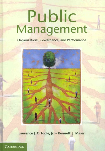 Public management : organizations, governance, and performance /