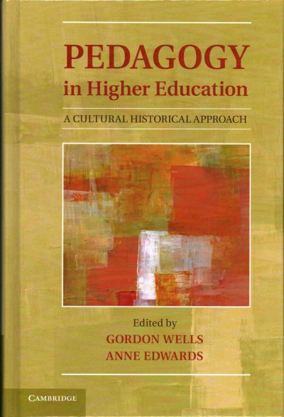 Pedagogy in higher education : a cultural historical approach /