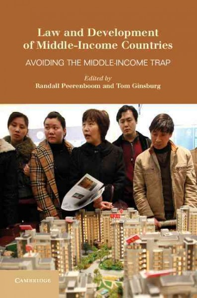 Law and development of middle-income countries:avoiding the middle-income trap