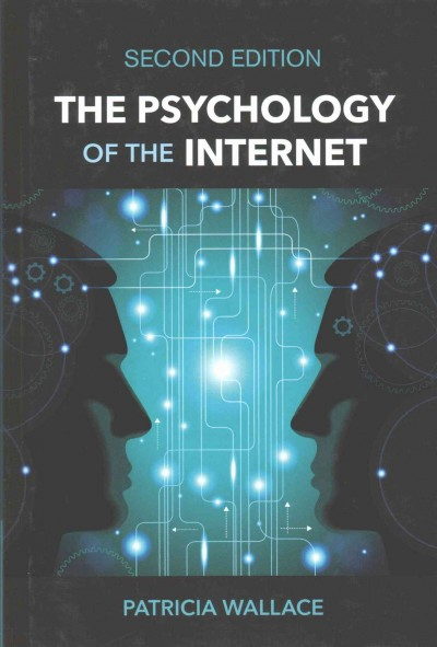 The psychology of the Internet /