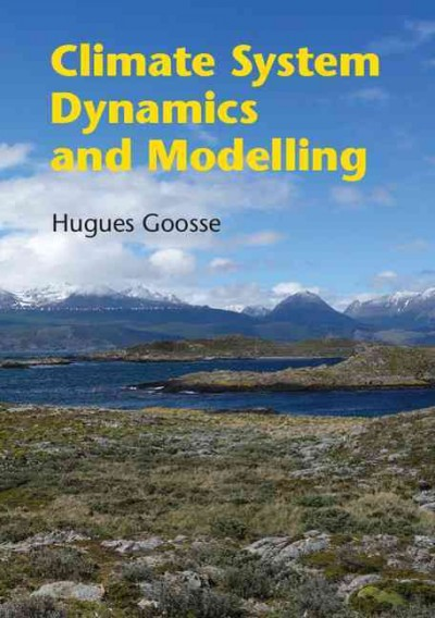 Climate system dynamics and modeling /