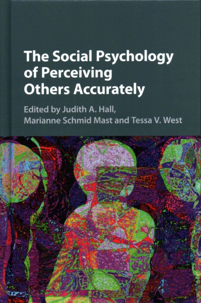 The social psychology of perceiving others accurately /
