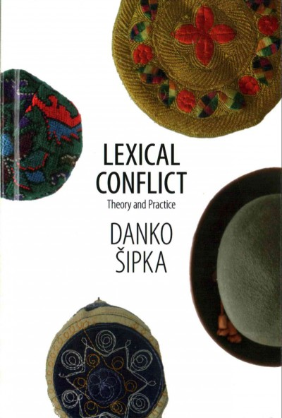 Lexical conflict : theory and practice /