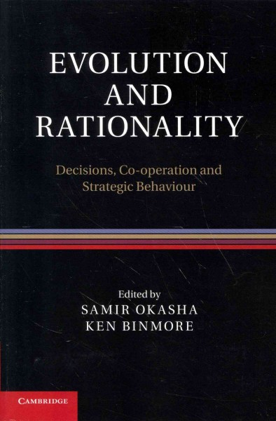 Evolution and rationality : : decisions- co-operation and strategic behaviour