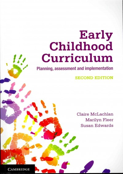 Early childhood curriculum : planning, assessment and implementation /