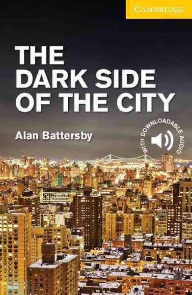 The dark side of the city /