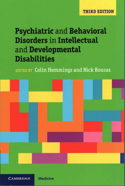 Psychiatric and behavioral disorders in intellectual and developmental disabilities /