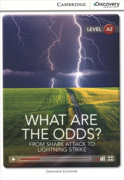 What are the odds? : : from shark attack to lightning strike