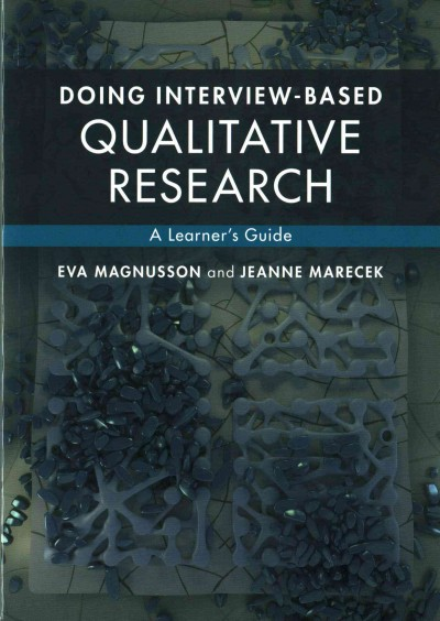 Doing interview-based qualitative research : a learner