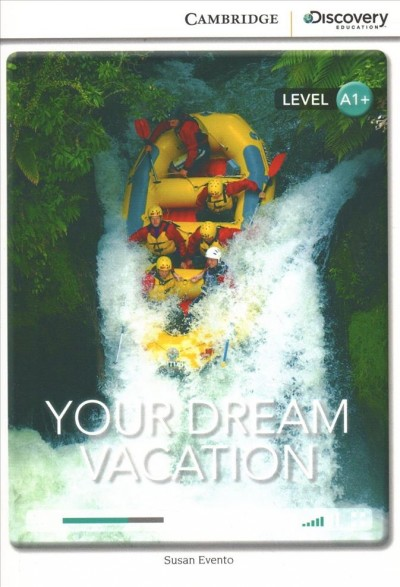 Your dream vacation /