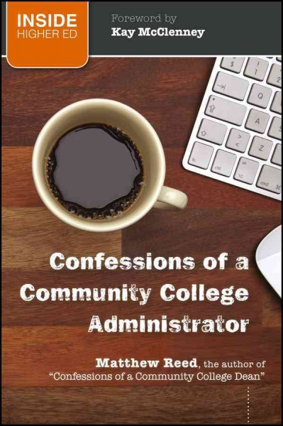 Confessions of a community college administrator /